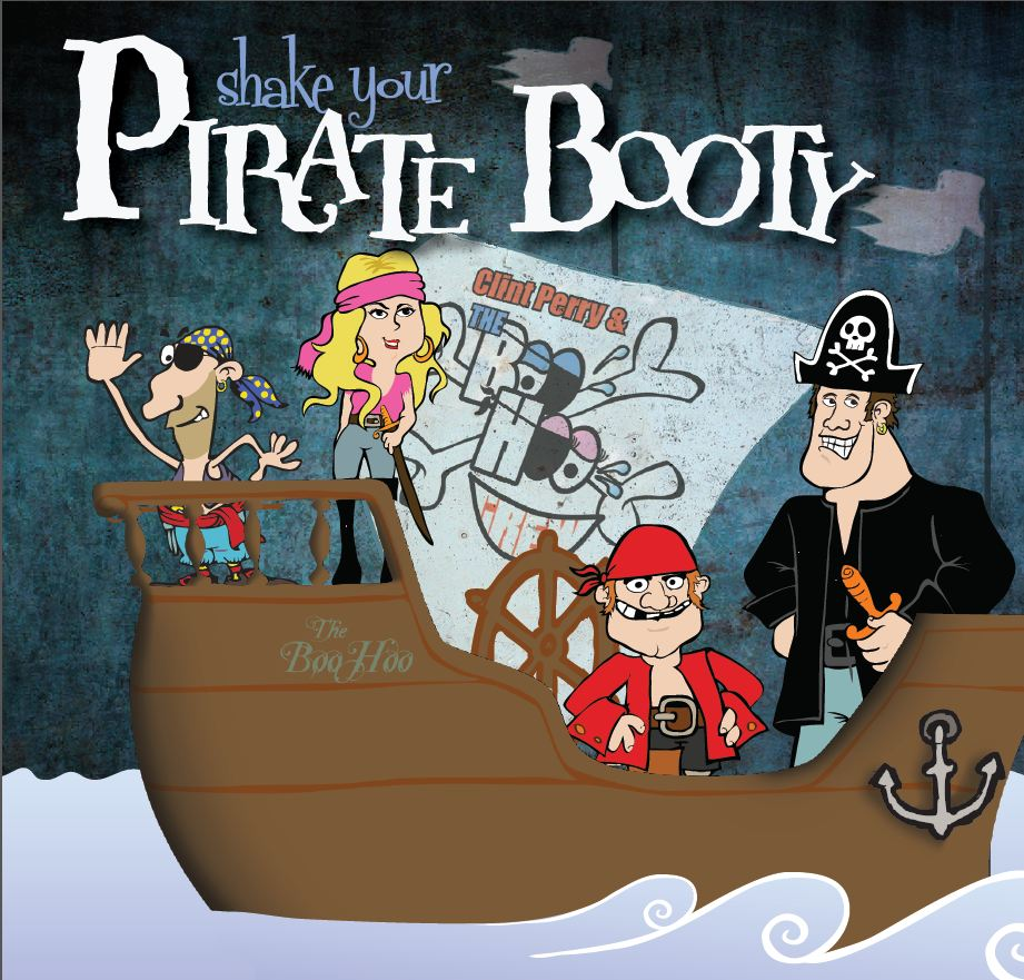 Shake Your Pirate Booty - Clint Perry and The Boo Hoo Crew